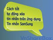 tat-tu-dong-xoa-tin-nhan-tren-ung-dung-nhan-tin-samsung